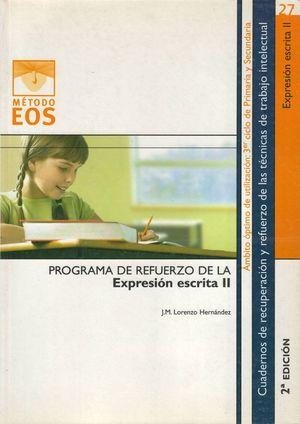 EXPRESION ESCRITA II 3ER CICLO PRIMARIA Y SECUNDARIA