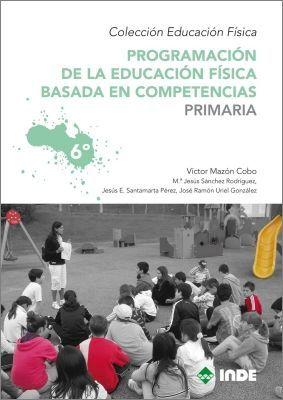 6ºEP PROGRAMACION EDUCACION FISICA BASADA EN COMPETENCIAS