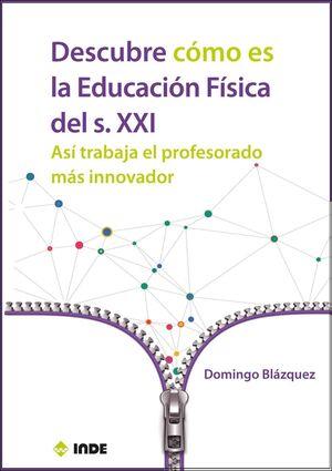 DESCUBRE COMO ES LA EDUCACION FISICA DEL SIGLO XXI
