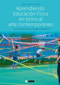 APRENDIENDO EDUCACION FISICA EN TORNO AL ARTE CONTEMPORANEO