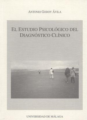 EL ESTUDIO PSICOLÓGICO DEL DIAGNÓSTICO CLÍNICO