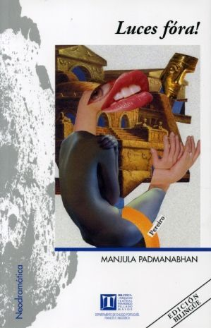 LUCES FÓRA!, DE MANJULA PADMANABHAN