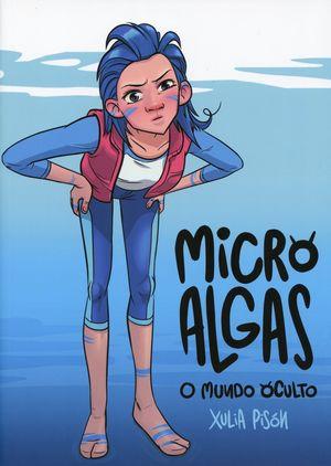 MICRO ALGAS, O MUNDO OCULTO, (COMIC)