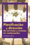 PLANIFICACION Y DIRECCION DE SERVICIOS Y EVENTOS EN RESTAURACION