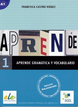 APRENDE GRAMÁTICA Y VOCABULARIO 1   (A1)