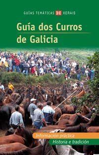 GUIA DOS CURROS DE GALICIA