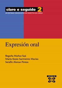 CLARO E SEGUIDO 2. EXPRESIÓN ORAL