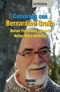 CONVERSAS CON BERNARDINO GRAÑA