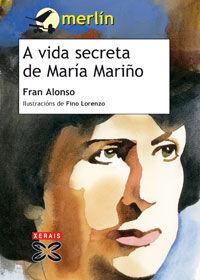 A VIDA SECRETA DE MARÍA MARIÑO