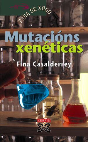 MUTACIÓNS XENÉTICAS