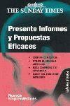 PRESENTE INFORMES Y PROPUESTAS EFICACES