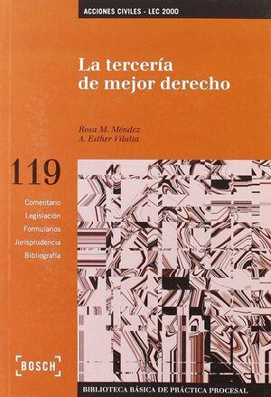 LA TERCERÍA DE MEJOR DERECHO - LEC 2000