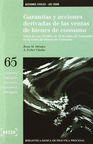 GARANTÍAS Y ACCIONES DERIVADAS DE LAS VENTAS DE BIENES DE CONSUMO - LEC 2000