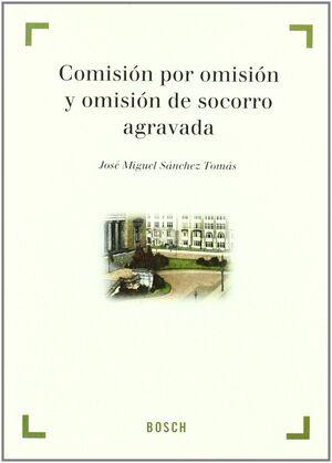 COMISIÓN POR OMISIÓN Y OMISIÓN DE SOCORRO AGRAVADA