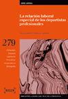 LA RELACIÓN LABORAL ESPECIAL DE LOS DEPORTISTAS PROFESIONALES