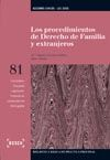 LOS PROCEDIMIENTOS DE DERECHO DE FAMILIA Y EXTRANJEROS