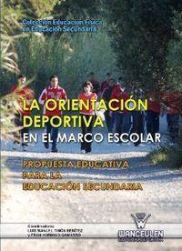 ORIENTACION DEPORTIVA EN EL MARCO ESCOLAR. PROPUESTA EDUCATICA ESO