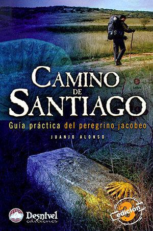 CAMINO DE SANTIAGO. GUIA PRACTICA DEL PEREGRINO