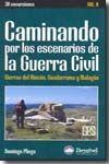 CAMINANDO POR LOS ESCENARIOS DE LA GUERRA CIVIL, 2ª PARTE