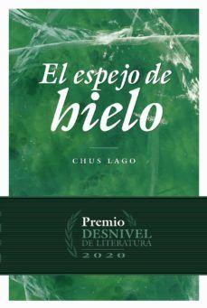 ESPEJO DE HIELO, EL
