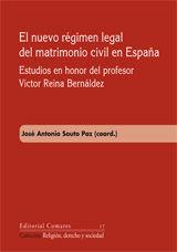 EL NUEVO RÉGIMEN LEGAL DEL MATRIMONIO CIVIL EN ESPAÑA.