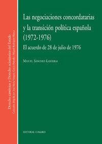 LAS NEGOCIACIONES CONCORDATARIAS Y LA TRANSICIÓN POLÍTICA ESPAÑOLA, 1972-1976