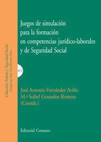 JUEGOS DE SIMILACIÓN PARA LA FORMACIÓN EN COMPETENCIAS JURÍDICO-LABORALES Y DE S