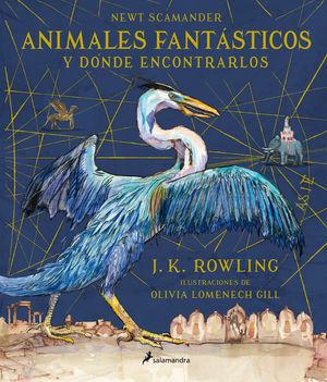 ANIMALES FANTÁSTICOS Y DÓNDE ENCONTRARLOS (UN LIBRO DE LA BIBLIOTECA DE HOGWARTS