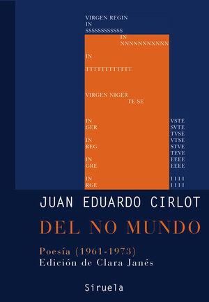 DEL NO MUNDO. POESIA 1961-1973