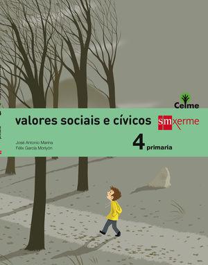 VALORES SOCIAIS E CÍVICOS. 4 PRIMARIA. CELME