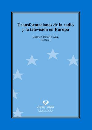 TRANSFORMACIONES DE LA RADIO Y LA TELEVISION EN EUROPA