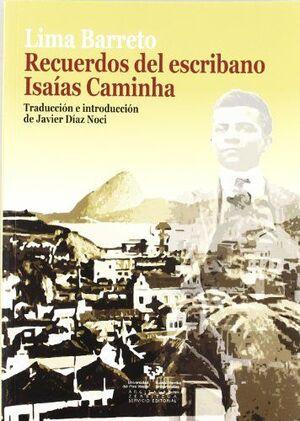 RECUERDOS DEL ESCRIBANO ISAIAS CAMINHA