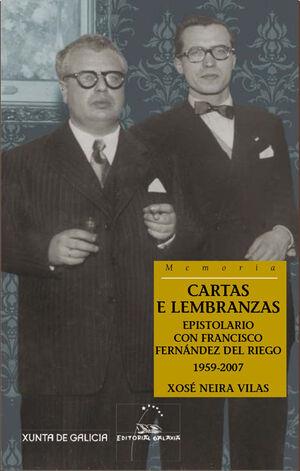 CARTAS E LEMBRANZAS. EPISTOLARIO CON F.F.RIEGO 195--2007I