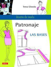 PATRONAJE LAS BASES -DISEÑO DE MODA-