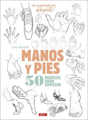 MANOS Y PIES. 50 MODELOS PARA EMPEZAR