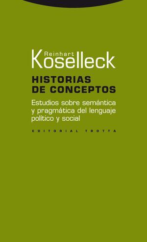 HISTORIAS DE CONCEPTOS ESTUDIOS SOBRE PRAGMATICA DEL LENGUAJE POLITICO