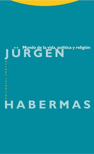 MUNDO DE LA VIDA POLITICA Y RELIGION