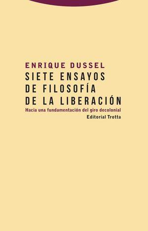SIETE ENSAYOS DE FILOSOFIA DE LA LIBERACION