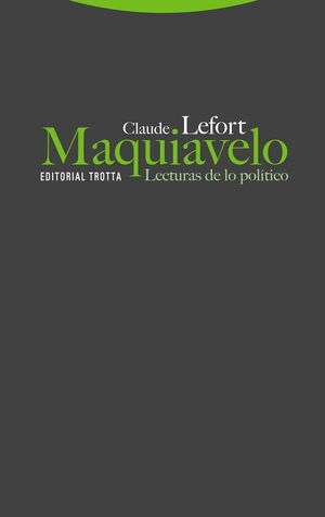 MAQUIAVELO. LECTURAS DE LO POLITICO