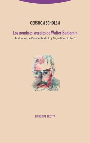 NOMBRES SECRETOS DE WALTER BENJAMIN