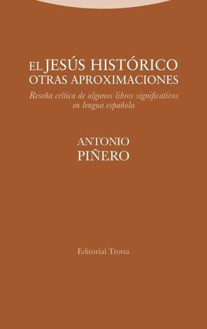 JESUS HISTORICO, EL. OTRAS APROXIMACIONES