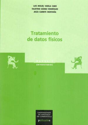 TRATAMIENTO DE DATOS FÍSICOS