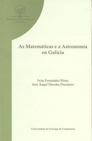 AS MATEMÁTICAS E A ASTRONOMÍA EN GALICIA