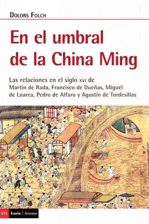 UMBRAL DE LA CHINA MING, EL