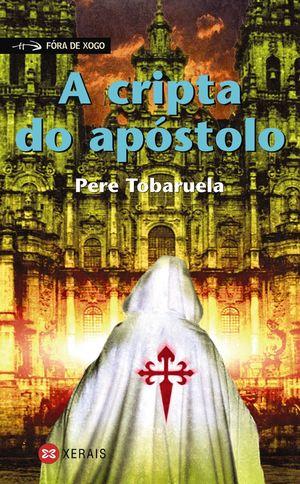 A CRIPTA DO APÓSTOLO