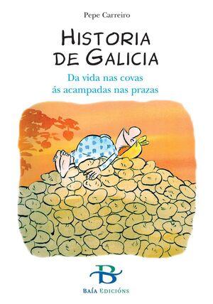 HISTORIA DE GALICIA, DA VIDA NAS COVAS AS ACAMPADAS NAS PRAZAS