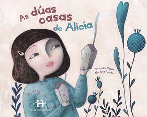 AS DÚAS CASAS DE ALICIA