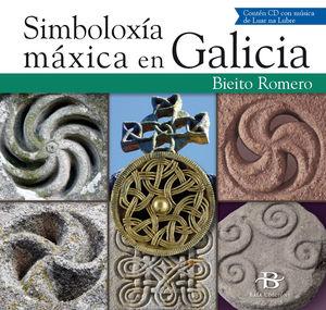 SIMBOLOXÍA MÁXICA EN GALICIA (CONTEN CD CON MUSICA DE LUAR NA LUBRE)