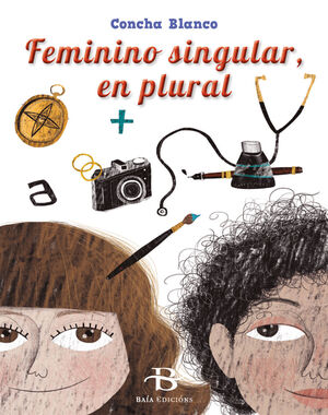 FEMININO SINGULAR, EN PLURAL   (POESIA)