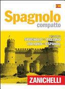 SPAGNOLO COMPATTO DIZIONARIO SPAGN- ITALI ITALI- ESPAÑ